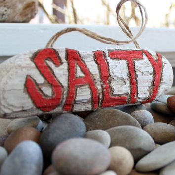 Salty Driftwood Beach Sign , Hand Painted Sea Decor , Nautical Home Decor Sign , Beach House Decoration
