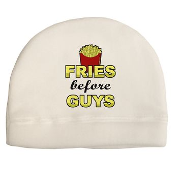 Fries Before Guys Adult Fleece Beanie Cap Hat by TooLoud