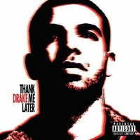 Thank Me Later [Explicit]