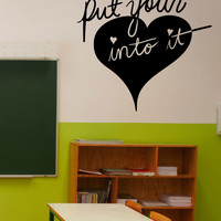 Vinyl Wall Decal Sticker Put Your Heart Into It #OS_MB1147