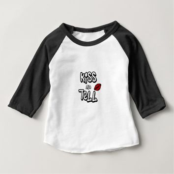 Kiss and tell baby T-Shirt
