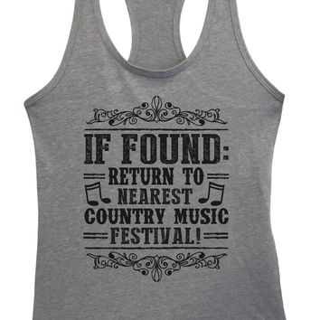 Womens If Found Return To Nearest Country Music Festival Grapahic Design Fitted Tank Top
