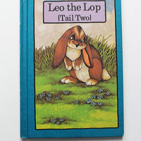 Leo the Lop (Tail Two) A Serendipity Book 1979