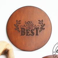 Best friend gift,bff,Coworker gift,Sisters gift,girlfriend gift,You are my person,Personalized Leather Coasters Set,Cup of tea,Home decor