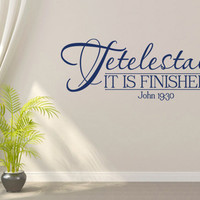Vinyl Bible Verse. Tetelestai-It Is Finished - CODE 112