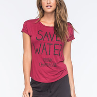 Full Tilt Save Water Drink Champagne Womens Tee Wine  In Sizes