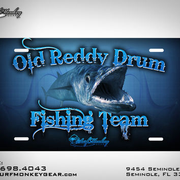 Old Reddy Drum Fishing Team Custom License Plate with Custom Text and Graphics Aluminum Front Plate