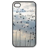 Popular If You're A Bird, I'm A Bird New Style Durable Iphone 4,4s Case Hard iPhone Cover Case