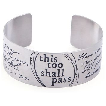 This Too Shall Pass Wide Cuff Bracelet
