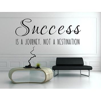Success Is A Journey Not A Destination Vinyl Wall Decal, Business Decals, Success Wall Art