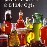 Jams, Preserves & Edible Gifts