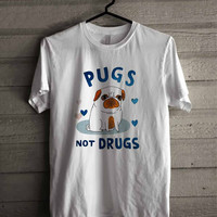 Pugs Not Drugs 241 Shirt For Man And Woman / Tshirt / Custom Shirt