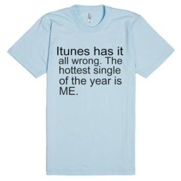 Hottest Single-Unisex Light Blue T-Shirt