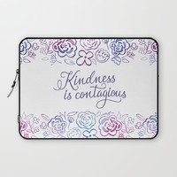 Kindness is Contagious Laptop Sleeve by Noonday Design