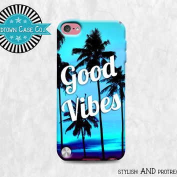 Good Vibes Palm Tree Blue iPod Touch 5th Gen Generation Rubber Case