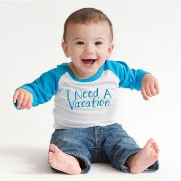 I Need a Vacation Infant Tee | CrazyDog T-shirts