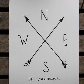 "Original Ink Wall Art/ North East South West Compass Arrow/ Quote ""Be Adventurous"""