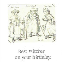 Best Witches On Your Birthday | Funny Vintage Witch Birthday Card Woodcut Gothic Weird Women Feminist Humor