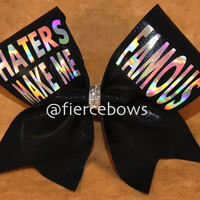 Haters Make Me Famous Cheer Bow