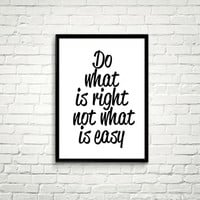 Motivational Poster, Do What Is Right, Inspirational Print, Typography Poster, Printable Quote, Instant Digital Download, Printable Wall Art