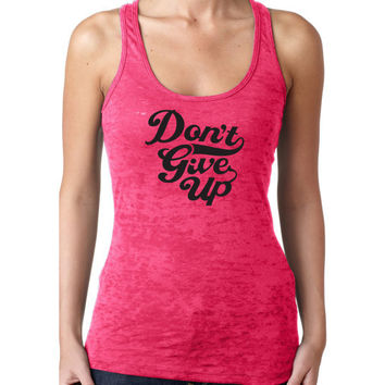Woman Burnout Razor Tank Top Tank Graphic Tee Graphic Tank Workout Tank Dont Give Up