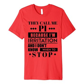 Pi Day 2018 - Funny Pie Style Premium T-shirt for Math Geeks