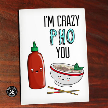 Crazy Pho You - I'm Crazy For You - Funny Pun - Kawaii Card - Cute Greeting Card - Anniversary Card 4.5 X 6.25 Inches