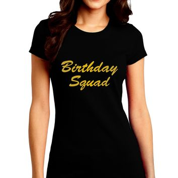 Birthday Squad Text Juniors Petite Crew Dark T-Shirt by TooLoud