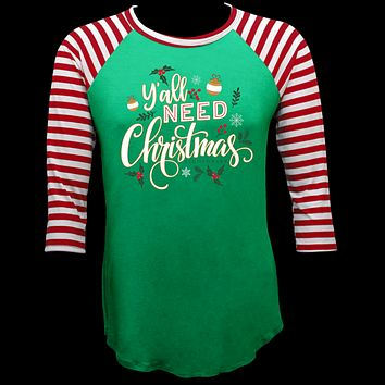 Couture Lightheart Yall Need Christmas Raglan Long Sleeve T-Shirt