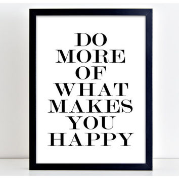 Makes You Happy Print Motivational Poster Wall Art Print Kitchen Quote Motivation Famous Wall Sign Letters Home Decor  PP47