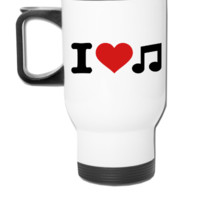 I love music  - Travel Mug