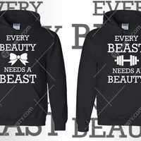 Every Beast Needs A Beauty Hoodie Hoodies Every Beauty Needs A Beast Hoodie Hoodies Couples Hoodies Matching Clothing Valentines Day Gift