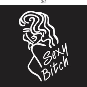 Sexy Bitch Vinyl Decal Sticker Window Car Truck Van Suv