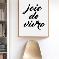 Joie De Vivre Print, Motivational Print, Instant download, Printable Wall Art, Typography Print, French Quote, Modern Wall Art,  Fashion Art