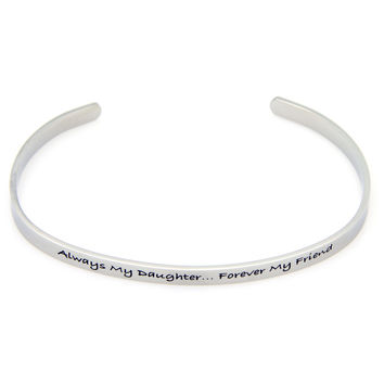 Always My Daughter, Forever My Friend Cuff Stainless Steel Bracelet