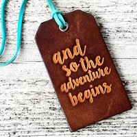 And So The Adventure Begins Genuine Leather Luggage Tag