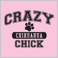 Crazy Chihuahua Chick Tee Shirt