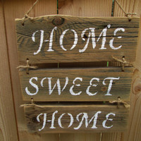 Home Sweet Home Sign, Rustic Wood Sign, Reclaimed Wood Sign, Rustic Home Decor