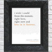 literary art print / book quote // the hunger games: catching fire; suzanne collins