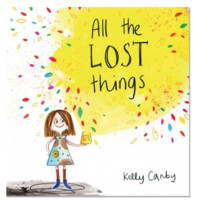 All The Lost Things Children's Book