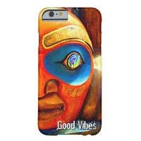 """Good Vibes"" Quote, Cute Fun Wood Totem Face Photo Barely There iPhone 6 Case"