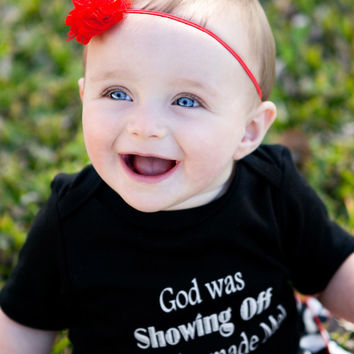 Baby Set- Baby Ruffled Bloomer & Baby Onesuit of God was Showing Off When He Made Me, Christian Baby Onesuit