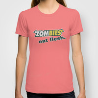 Zombie Eat flesh T-shirt by Wood-n-Images