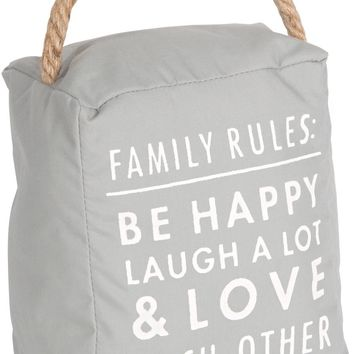Family rules: be happy laugh a lot & love each other Door Stopper