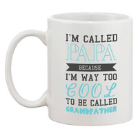 Cool To Be Called Grandfather Funny Mug PaPa Coffee Cups Grandpa X-mas Gift