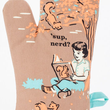 'Sup Nerd Oven Mitt in with Bookish Girl and Squirrel Friends