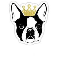 'Boston Terrier with Crown' Sticker by Teezie82