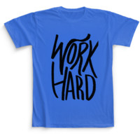 Men's T-Shirt - Work Hard by Leah Flores - Camaloon US