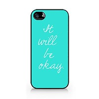 It Will Be Okay - Positive Quote - Wise Words - iPhone 5/5S Black Case (C) Andre Gift Shop