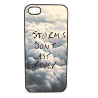 Storms Don't Last Forever Phone Case